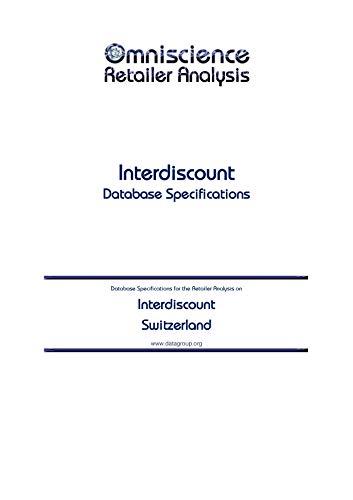 Interdiscount - Switzerland: Retailer Analysis Database Specifications (Omniscience Retailer Analysis - Switzerland Book 49261) (English Edition)