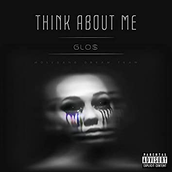 THINK ABOUT ME
