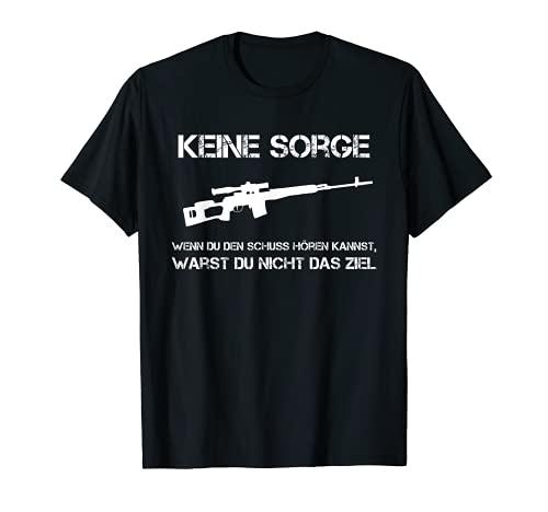 No te preocupes si escuchas el tiro Kannst   Sniper Jäger. Camiseta