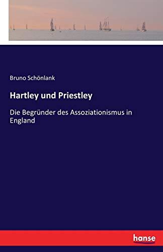 Hartley und Priestley: Die Begründer des Assoziationismus in England