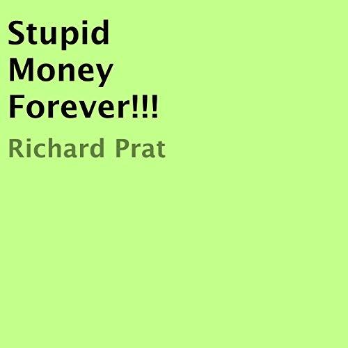 Stupid Money Forever!!! cover art
