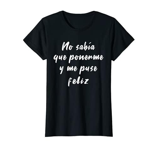 Mujer Camiseta frases graciosas divertidas originales mujer Camiseta