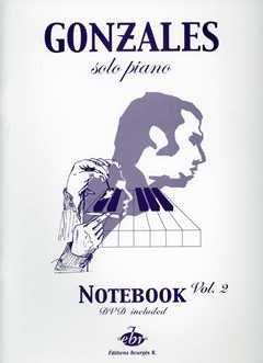 EDITIONS BOURGES SOLO PIANO 2 (NOTEBOOK) - arrangiert für Klavier - mit DVD [Noten/Sheetmusic] Komponist: Gonzales Chilly