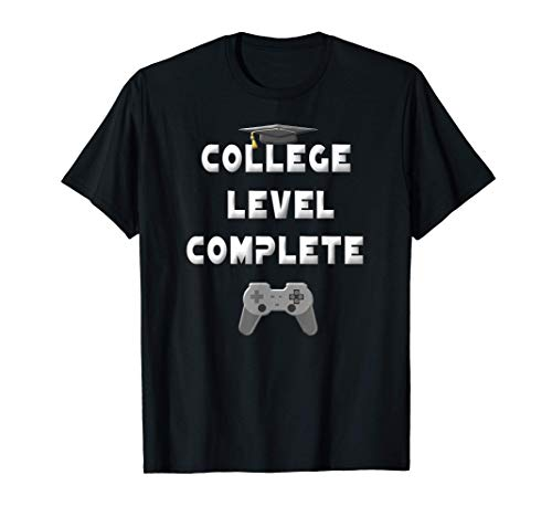 2021 College Level Complete University Gamer Graduation Gift T-Shirt