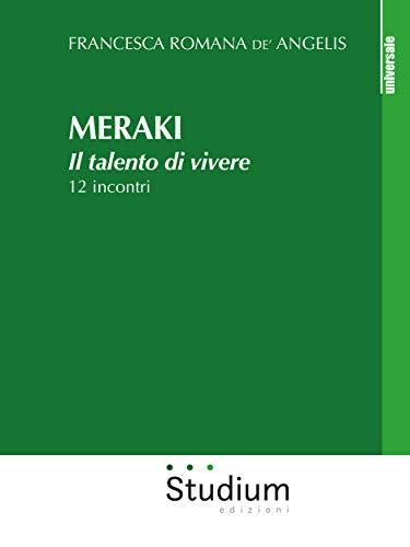 Meraki: Il talento di vivere (Italian Edition)
