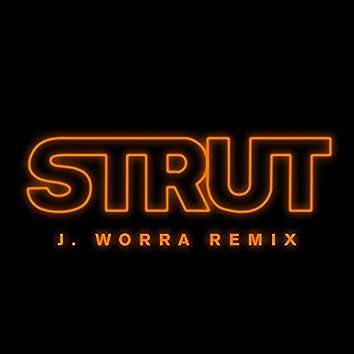 Strut (J. Worra Remix)