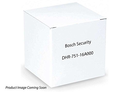 Great Price! Bosch Security DHR-751-16A000