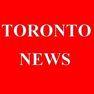 Toronto Breaking News - FREE