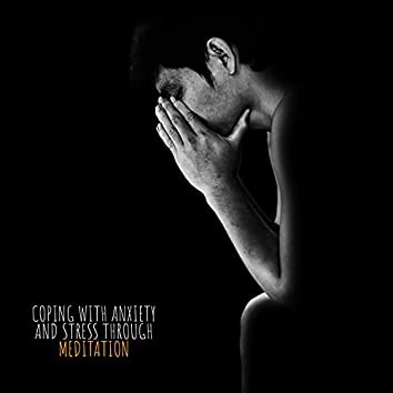 Coping with Anxiety and Stress Through Meditation: Increase Inner Energy, General Health and Wellness, Fitbit & Calm
