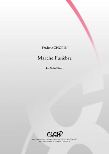 CLASSICAL SHEET MUSIC - Funeral March - F. CHOPIN - Solo Piano (English Edition)