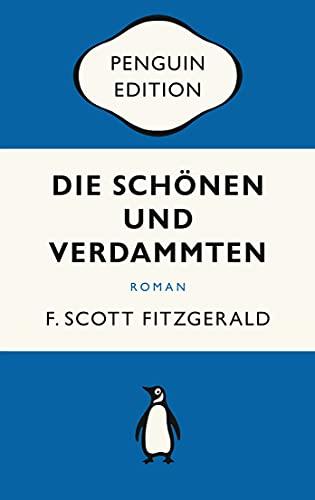 Die Schönen und Verdammten: Roman - Penguin Edition (Deutsche Ausgabe)