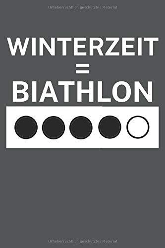 Winterzeit Biathlon: Biathlonlogbuch/Wettkampflogbuch für Biathlon- oder Zweifach-Kampf-Sportler. 120 Seiten mit Seitenzahlen. Zum Notieren der ... Rundenzeiten, Punkte und vieles mehr.
