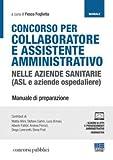 Concorso per collaboratore e assistente amministrativo nelle aziende sanitarie (ASL e aziende ospedaliere)