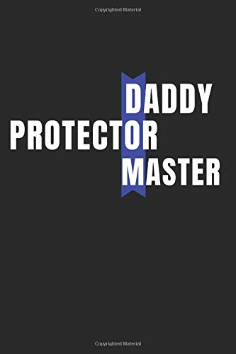 Daddy Dom Protector Master: Daddy Dom Journal - College Ruled Lined Notebook - BDSM Diary
