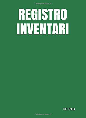 REGISTRO INVENTARI: Registro Libro Inventari | 21,6 x 29,7 cm | 110 PAG | Verde