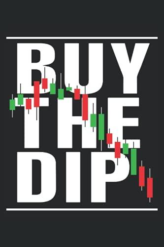 Buy The Dip: Taccuino del trader di giorno per l analisi del mercato azionario e la lettura dei modelli a candela