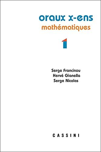 Oraux X-ENS Mathématiques 1 (2019)