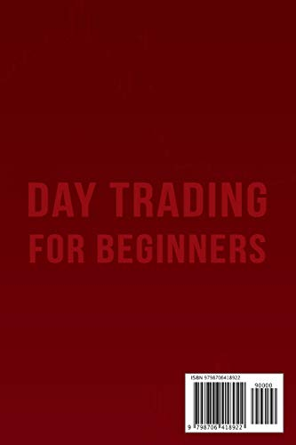 31BgNuN4CPL - Day Trading for Beginners: A Practice Guide to The Stock Market. Everything You Need to Start Earning Money Today.
