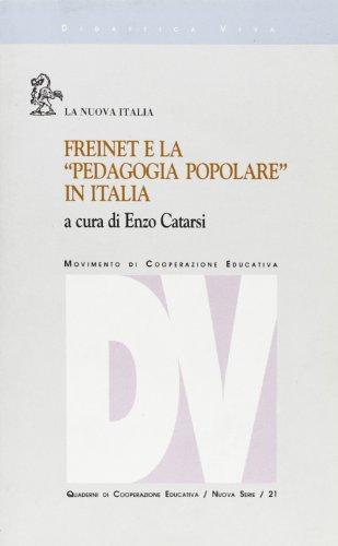 Freinet e la «Pedagogia popolare» in Italia