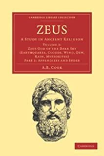 Zeus: A Study in Ancient Religion (Cambridge Library Collection - Classics) (Part 2)