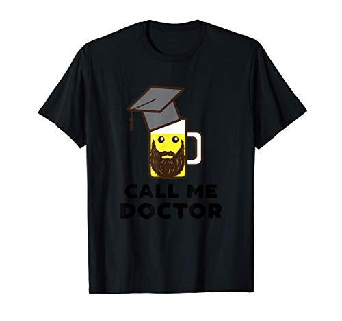 Call Me Doctor Geschenk Zur Promotion Doktorhut T-Shirt