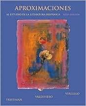 Aproximaciones al estudio de la literatura hispanica, sexta edicion (Spanish Edition) 6th (sixth) edition Text Only
