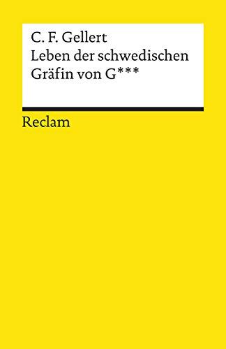 Leben der schwedischen Gräfin von G*** (Reclams Universal-Bibliothek)