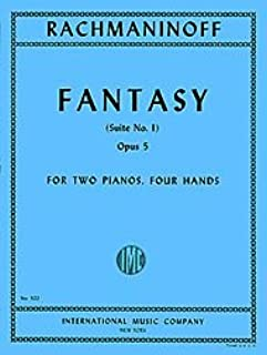 Fantasy (Suite No. 1), Opus 5 By Sergei Rachmaninoff. For 2 Pianos, Four Hands. Set of 2 Playing Scores.