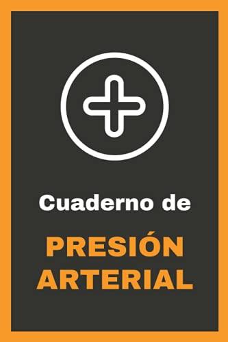 Cuaderno de Presión Arterial: Diario para registrar y controlar diariamente la tensión arterial y la frecuencia cardíaca   1 año / 52 semanas