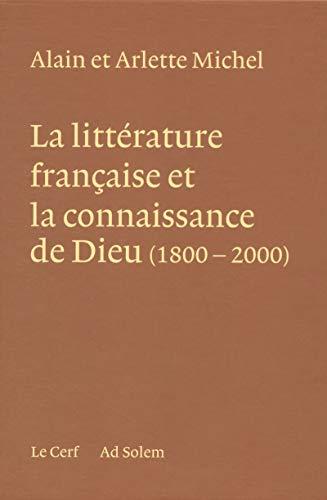 La Littérature française et la connaissance de Dieu