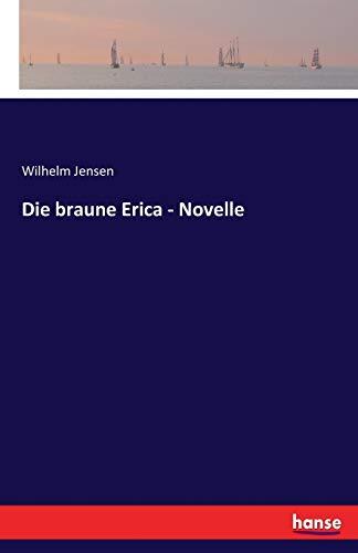 Die braune Erica - Novelle