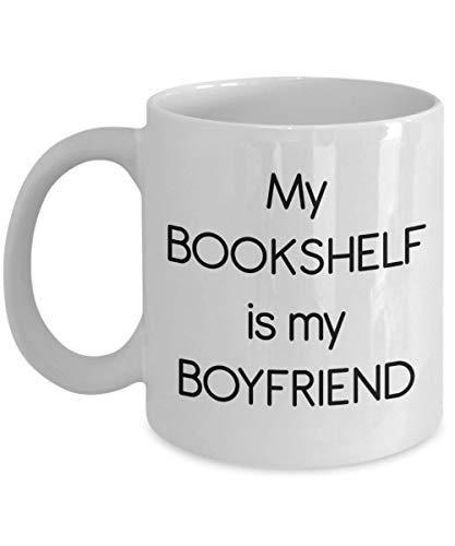 DKISEE Mijn Boekenplank is Mijn Boyfriend Mok – Gift for Book Lover Grappige Koffie Beker Verjaardag Kerstmis Gag Geschenken Idee 15oz Kleur: wit