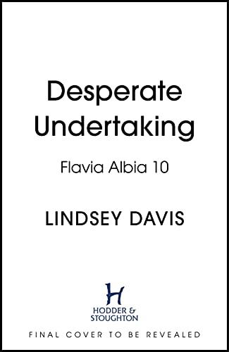 Desperate Undertaking (Flavia Albia) (English Edition)