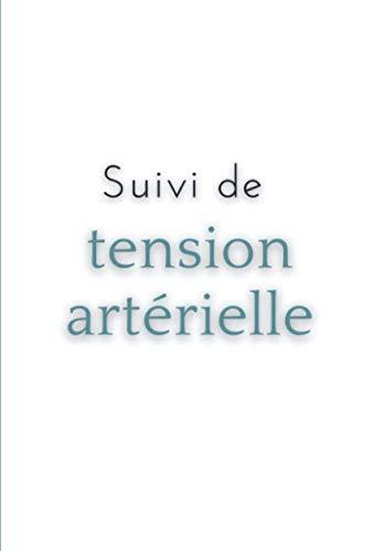Suivi de tension artérielle: Carnet de suivi de pression artérielle | Suivi...