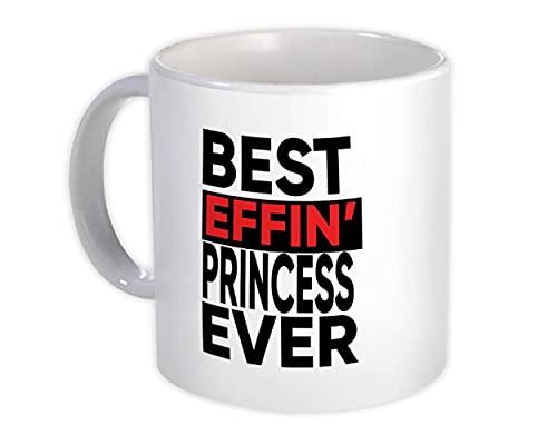 La mejor princesa de Effin : Regalo Jarra : Familia Divertida Broma F * cking