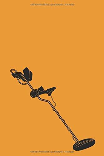 Sondel Logbuch: Praktisches und nützliches Metalldetektor Tagebuch und Fundbuch, speziell entwickeltes Notizbuch für Sondler, Schatzsucher und ... eine übersichtliche Dokumentation der Funde