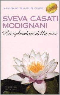 Paperback La splendore della vita [Italian] Book
