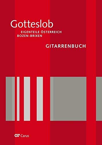 Gitarrenbuch zum Gotteslob. Eigenteil Österreich / Bozen-Brixen (Musik zum Gotteslob)