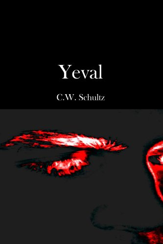 Book: Yeval by C. W. Schultz