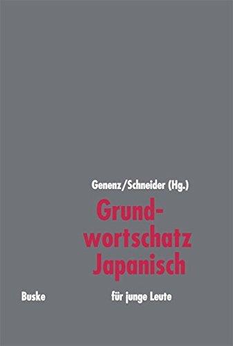 Grundwortschatz Japanisch f?r junge Leute by Unknown(2005-10-01)