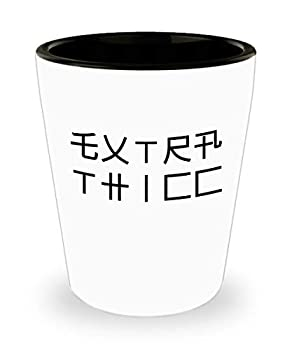 Extra Thicc Bar Drinking 1.5oz Shot Glass Funny Asian Japanese Writing Thick Internet Meme