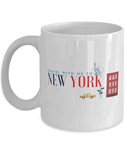 Travel with Me to New York Taza de café de cerámica para Amantes de los Viajes, para neoyorquinos, Taza de té de cerámica para Hombres, Mujeres, niñas, niños, Adultos, Taza Divertida (V2) (11 oz)