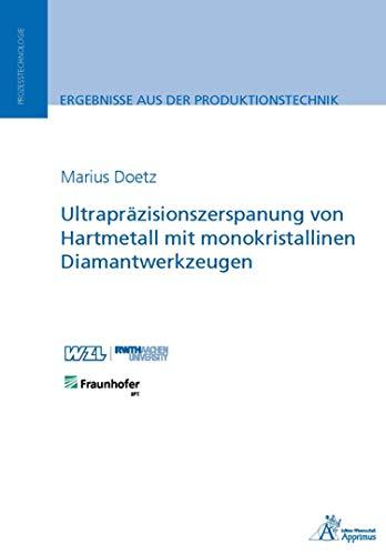 Ultrapräzisionszerspanung von Hartmetall mit monokristallinen...