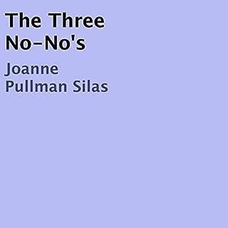 The Three No-No's audiobook cover art