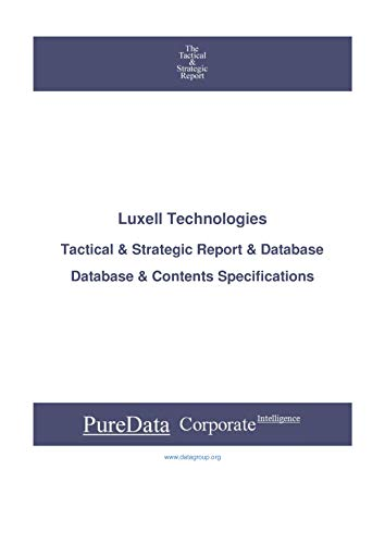 Luxell Technologies: Tactical & Strategic Database Specifications - Toronto perspectives (Tactical & Strategic - Canada Book 15259) (English Edition)