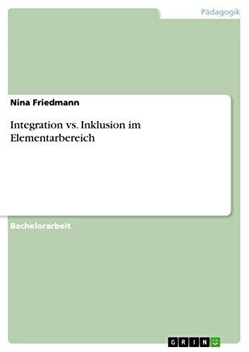 Integration vs. Inklusion im Elementarbereich