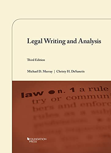 Compare Textbook Prices for Legal Writing and Analysis Coursebook 3 Edition ISBN 9781684675388 by Murray, Michael,DeSanctis, Christy