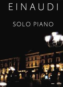 Musikverlag Chester SOLO PIANO - arrangiert für Klavier [Noten/Sheetmusic] Komponist: EINAUDI LUDOVICO