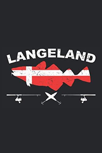 Langeland: Angler Tagebuch zum Angeln und für die Angeltour in Dänemark Langeland mit einem Kabeljau, Pilker und der Dänemark Flagge - 100 Seiten DIN A5 Kariert