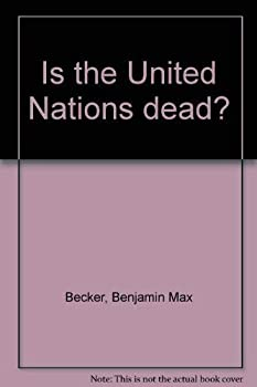 Hardcover Is the United Nations dead? Book